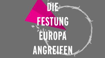 PM: Antifa-Aktionswochenende gegen die Festung Europa