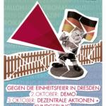 3. Oktober 2016: Gegen die Einheitsfeier in Dresden