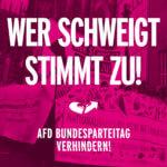 Wer schweigt stimmt zu – AfD-Bundesparteitag in Hannover verhindern.