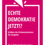 [HAMBURG] 28.03. VA: Echte Demokratie jetzt!? Kritiken des Parlamentarismus – ein Vergleich
