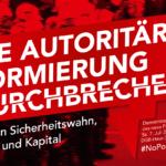 7.7. Nein zum Polizeigesetz NRW! Gegen Sicherheitswahn, Staat und Kapital